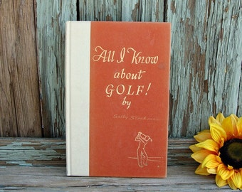 1966 All I Know About Golf Humorous Gag Book Blank Pages Hardback Book