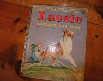 LASSIE - Vintage Little Golden Book