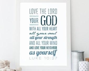 Luke 10:27 - Bible Verse Art - Typographic Print - Scripture Wall Decor - Cross Print - Christian Art - Religious Typography