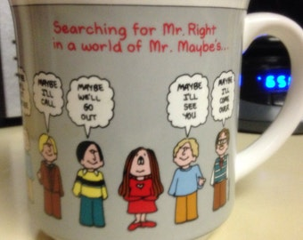 "Cathy Comic Strip Coffee Mug ""Searching for Mr. Right in World of Mr. Maybes"""