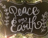 "Small Black and White sign- ""Peace on Earth"""