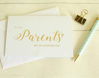 Wedding Card 'To my Parents on my Wedding Day'/ For Family Members in Gold/Silver/Rose Gold/Colour Foils from the Bride or Groom