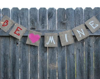 Be Mine Valentine Burlap Banner/Bunting - Holiday/Home Decoration