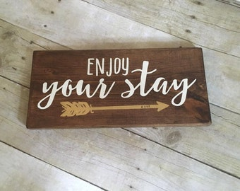 Wood Sign, Enjoy Your Stay Sign, Guest Room Decor, Vacation Home Decor, Housewarming Gift, Gifts For Her, Guest Room, Bed and Breakfast