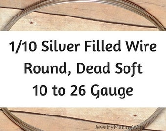 15% OFF 1/10 Silver Fill Wire, Round, Dead Soft, 10 11 12 14 16 18 20 21 22 24 26 Gauge, Jewelry Making Wire, Silverfilled Wire