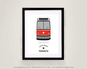 Love from Toronto - 8x10, 11x17 typography print, streetcar, subway, toronto transit, modern wall decor, map, travel, sign art, custom