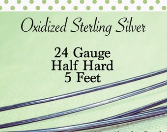 10% OFF! Oxidized Sterling Silver 24 Gauge ga g 5 FEET Half Hard ROUND Recycled Silver