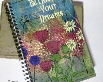 Believe in Your Dreams - spiral bound journal