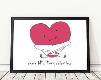 Crazy little thing called love- Art Decorative Print- Wall Decor- Heart illsutration- Decoration-Prints- Digital drawing-