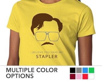 "Womens Office Space Movie ""I Believe You Have My STAPLER"" T-shirt • Milton Waddams Initech Tee"
