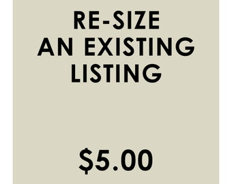 Resize An Existing Listing