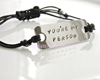 You're My Person, Hand Stamped Stainless Steel Bracelet with adjustable cord. Grey's Anatomy Quote.