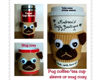 Crochet Pug Coffee Cup Sleeve Travel Mug Sleeve OR Pug Mug Cozy, Reusable Coffee Sleeve, Reusable Mug Cozy, Pug Lover Gift