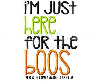 I'm just here for the BOOS