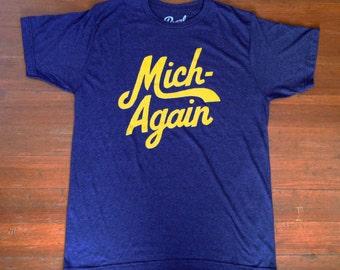Mich-Again Tshirt