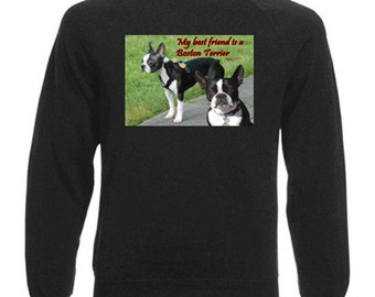 Boston Terrier Sweatshirt. Fleecy Lined Ribbed Cuffs and Neck, Choice of Sizes and colours