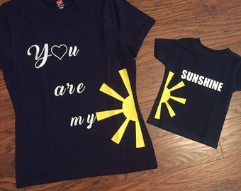 You are my sunshine women and little girl shirt