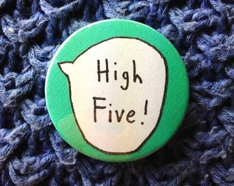 High Five! Pin Button Badge