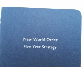 The New World Order / NWO - Humorous Witty Funny Notebooks, Jotters, Mini Journals - A6 Lined Pocket Notebooks