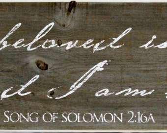 Hand made rustic sign of Song of Solomon 2:16a.