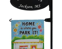 Camping/RV Custom Made Park Place Sign w/ flag post and Home is where you PARK IT flag.