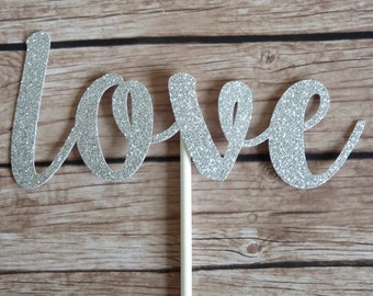 LOVE Cake Topper - Valentine's cake topper,  birthday cake decor,  wedding cake topper, engagement, valentines cake decor, bridal shower