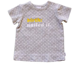 Birth Nailed It Baby Boys T-Shirt, Funny Baby Tee for Baby And Toddler Boys, Newborn Size 0000 Short Sleeve Cotton Shirt, Newborn Gift