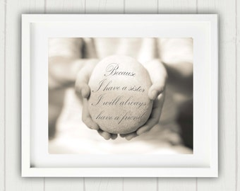 Sister Quote, Sister Quote Print, Sister Print, Inspirational Quote, Gift for her, Gift for Sister, Sister Typography Print