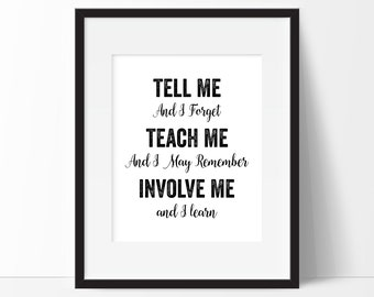 Benjamin Franklin Quote Education School Inspirational Art Print, Teacher Art Gift 5x7, 8X10, 11x14 Black & White Wall Art Wall Decor