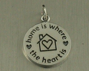 Sterling Silver Home is Where the Heart Is Charm--Heart Home Pendant--Circle Charm--Quote Pendant--Home Love--Family Charm--Hearts Pendant