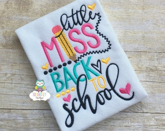Little Miss Back to School Shirt, Miss Back to School, Girl Back to School, Little Miss School, Girl Back to School Shirt, Little Miss Shirt