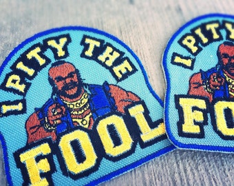 Mr. T I Pity The Fool Iron-on Embroidered patch