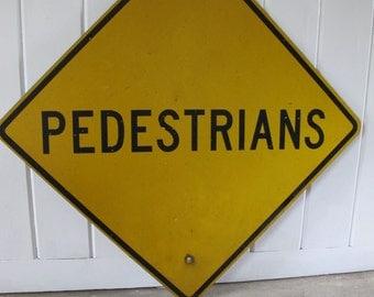 Large Yellow Pedestrian Metal Street Sign