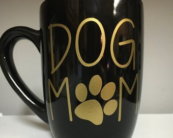 Dog Mom Mug Black Gold Pet Mom Cat Mom