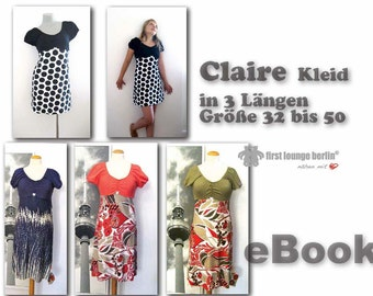 Claire *** dress in 3 lengths EBOOK in 10 sizes 32 to 50, XS-XL sewing pattern with madewithlove of firstloungeberlin.com