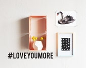 Hashtag Love You More - WALL DECAL