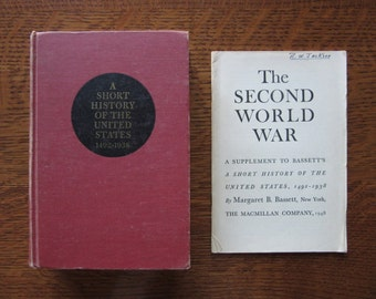 A Short History of the United States 1942-1938,Plus Rare Supplement-The Second World War,Bassett,Vintage American Hardcover Collectible Book