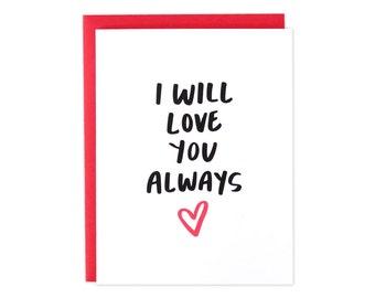 Love You Always Card, Love You Card, I Heart You Card, Love Card, Boyfriend Birthday Card, Fiance Love Card, Anniversary Card, Anniversary