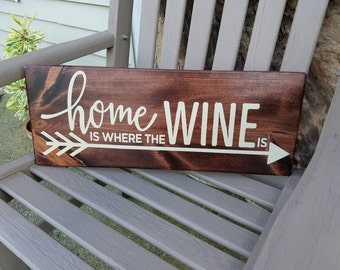 Home is where the WINE is rustic wood sign, Wine Sign, Home Decor Sign, Handmade rustic sign, Wine Decor
