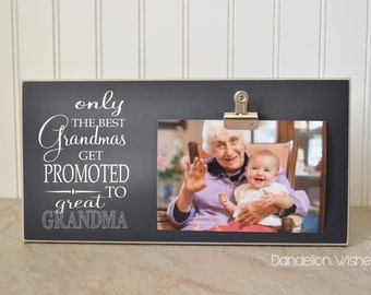 6x12 size frame only the best grandmas get promoted to great grandma grandparent promotion pregnancy reveal mothers day
