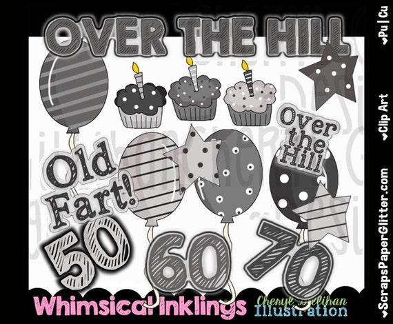 over the hill birthday clip art commercial use digital over the hill clip art 60 over the hill clip art 50