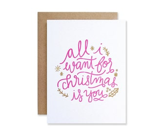 All I Want for Christmas Card - Merry Christmas Letterpress Card - Love Holiday Card