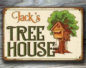 Custom TREE HOUSE SIGN, Customizable Treehouse Signs, Vintage style Tree house Sign, Tree House Sign, Outdoor signs, Personalized Tree House
