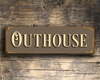 OUTHOUSE SIGN, Outhouse Signs, Restroom Signs, Outdoor Restroom, Outhouse Decor, bathroom decor outhouse, OUTHOUSE, Outdoor Signs