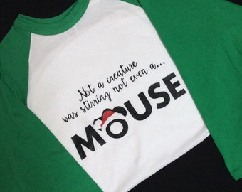 Christmas Graphic Shirt - Not a creature was stirring not even a MOUSE - Mickey Mouse Christmas Shirt - Holiday Mouse Shirt - Mouse Shirt