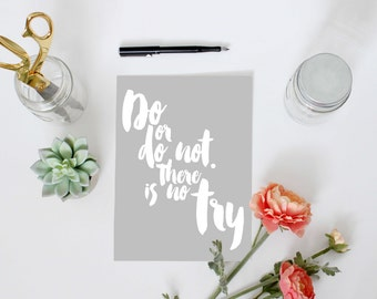 Star Wars quote print, INSTANT DOWNLOAD, Yoda wall art Do or do not there is no try, inspirational motivational home dorm office study decor