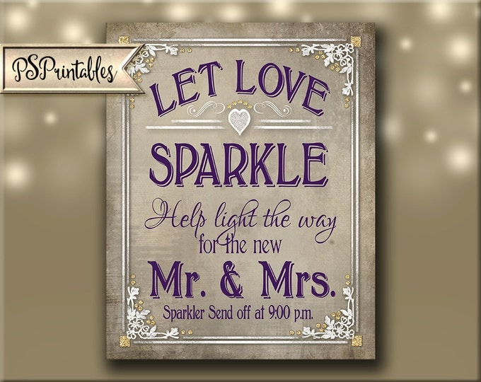 Printable Sparkler Send Off Wedding sign - 8x10 with various send off times - Let Love Sparkle - Instant Download - Old Lace Collection