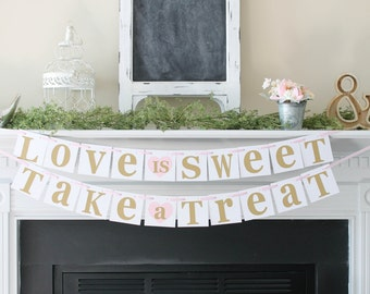 Love is Sweet Banner-Love is sweet Take a Treat-Choose Your Colors-Rustic Wedding Banner-Rustic Wedding SIgn-Love is Sweet