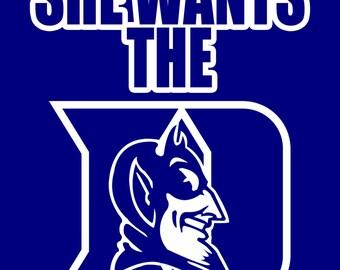 Duke University- She Wants the D