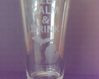 Keep Calm & Drink Michigan Beer Etched Pint Glass